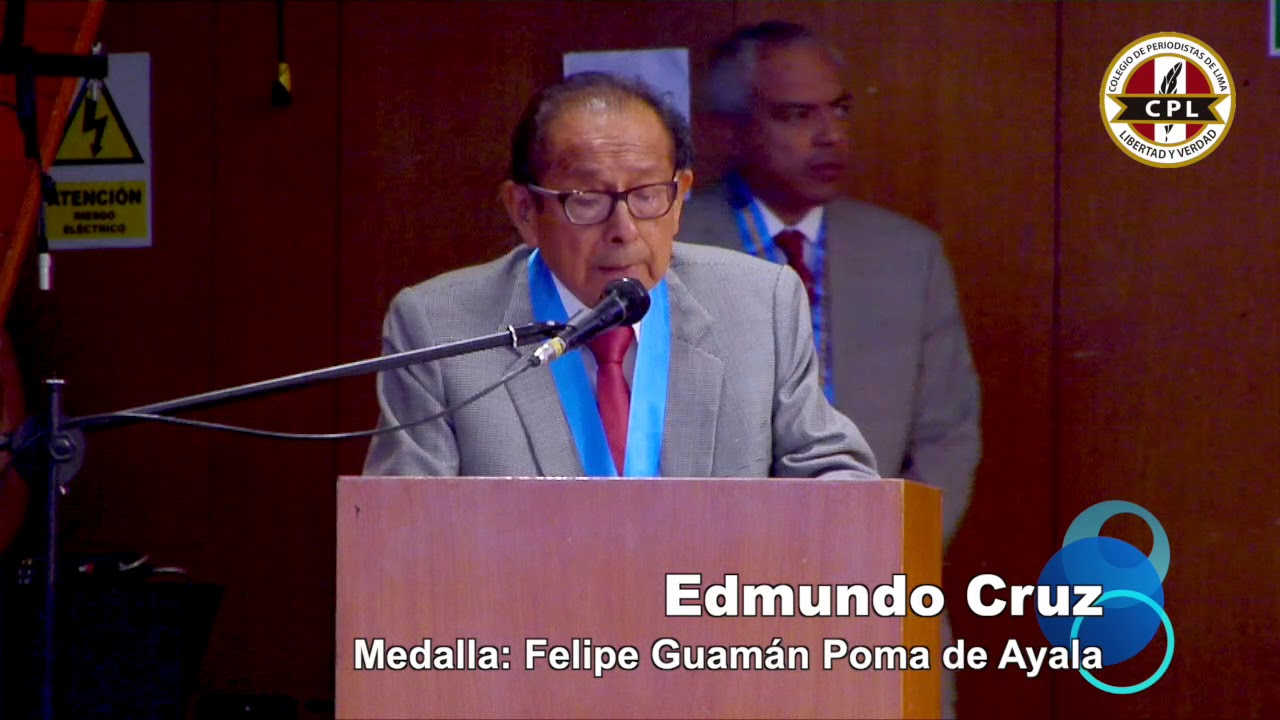 Edmundo Cruz - medalla: Felipe Guamán Poma de Ayala